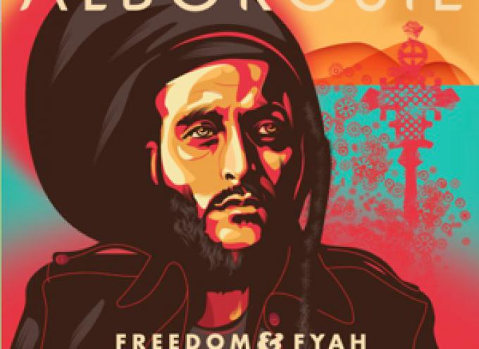 """ALBOROSIE Freedom & Fyah"""" – il NUOVO ALBUM"""
