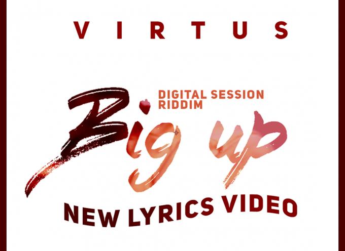 """BIG UP"" IL NUOVO LYRICS VIDEO DI VIRTUS"