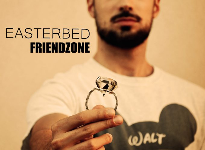 "EASTERBED – ""FRIENDZONE"""