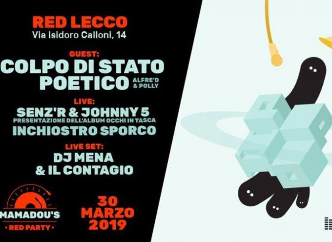 Mamadou 's Red Party | Sabato 30 Marzo @ Lecco