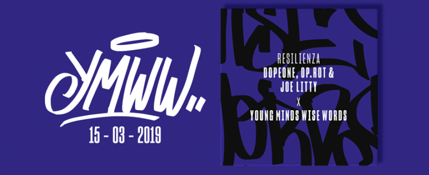 Resilienza – quarta traccia del collettivo YOUNG MINDS WISE WORDS con Op.rot e Dope One su beat di Joe Litty