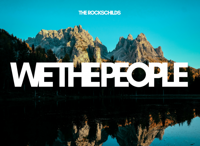 """THE ROCKSCHILDS – """"WE THE PEOPLE (THE WINTER EP)"""""""