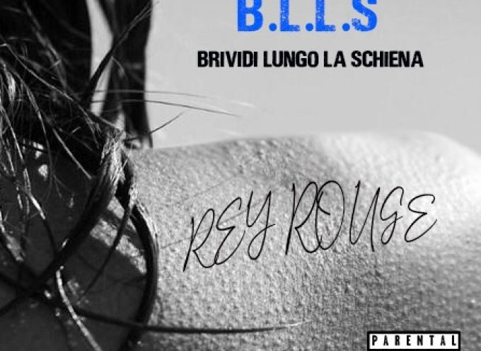 """Rey Rouge tra schiettezza e introspezione: esce """"BLLS"""""""