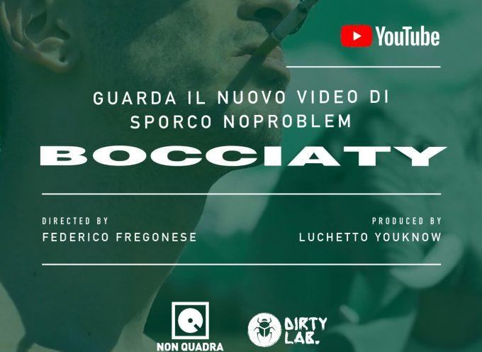 Bocciaty di Sporco NoProblem su Youtube!