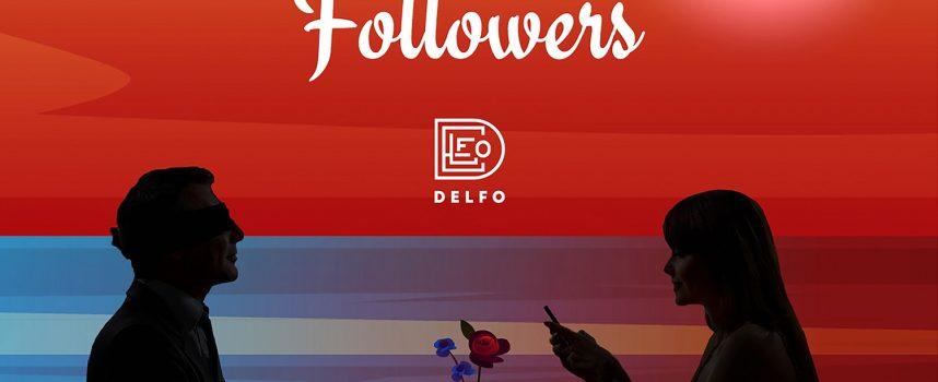 """""""Followers"""": dopo il successo di """"Bilocale senza la tv"""", Delfo torna con un nuovo singolo"""