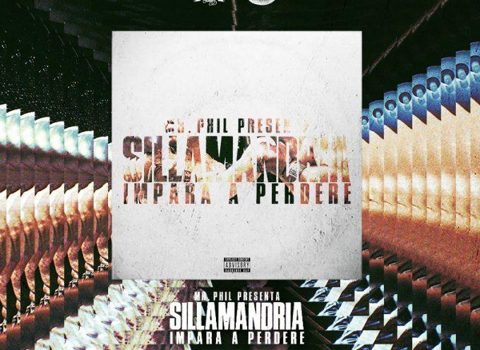 Fuori adesso 'IMPARA A PERDERE', progetto di collaborazione tra l'mc dell'underground Romano SILLAMANDRIA e il produttore MR.PHIL