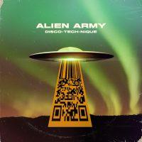 """""""Disco-Tech-Nique"""": il ritorno degli Alien Army è sulle note della musica elettronica"""