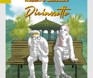 """""""Diciassette"""" è il brano d'esordio di Roberto Casuccio!"""