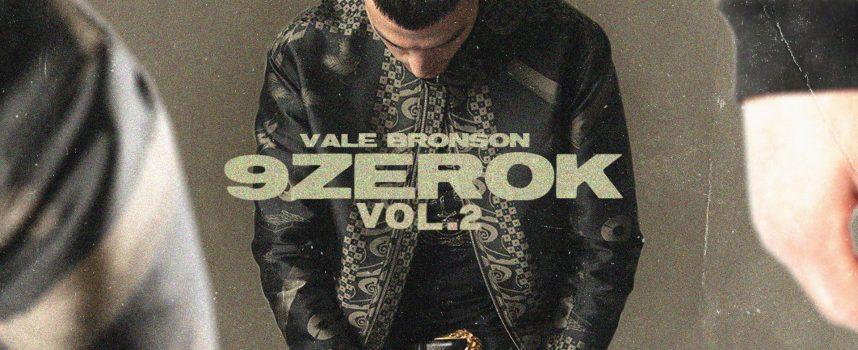 """""""9zeroK Vol. 2"""" è il nuovo album di Vale Bronson!"""