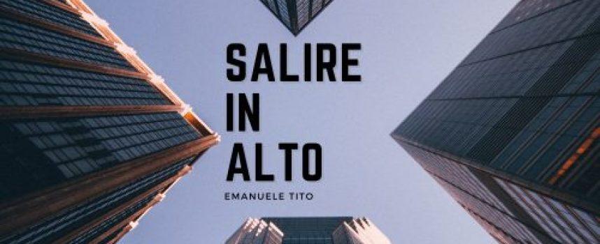 """""""Salire In Alto"""" il nuovo EP di Emanuele Tito"""