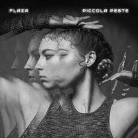 PICCOLA PESTE è il singolo d'esordio di Flaza, nuovo talento urban di casa Honiro